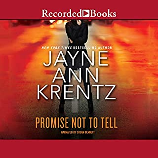 Promise Not to Tell                   By:                                                                                                                                 Jayne Ann Krentz                               Narrated by:                                                                                                                                 Susan Bennett                      Length: 10 hrs and 40 mins     391 ratings     Overall 4.5