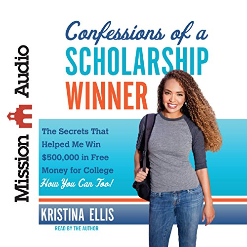 Confessions of a Scholarship Winner audiobook cover art