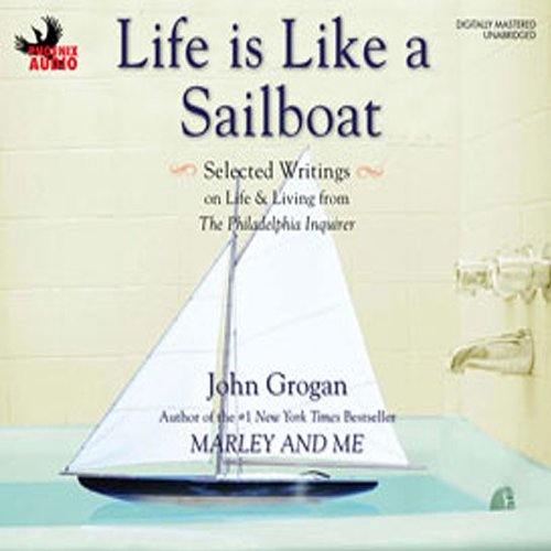 Life Is Like a Sailboat audiobook cover art