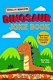 "Totally Bonkers Dinosaur Joke Book: ""Rawr-some"" Fun and ""Dino-mite"" Laughs"