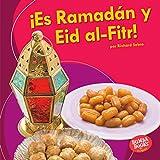¡Es Ramadán y Eid al-Fitr! (It's Ramadan and Eid al-Fitr!) (Bumba Books ® en español — ¡Es una fiesta! (It's a Holiday!))