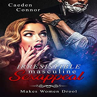 Irresistible Masculine Sexappeal audiobook cover art