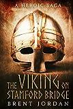 The Viking on Stamford Bridge: A Heroic Saga