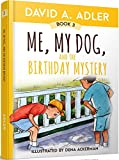 Me, My Dog, and the Birthday Mystery (Me and My Dog)
