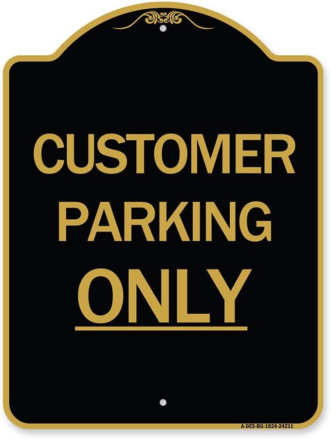 SignMission Designer Dealing full price OFFer reduction Series Sign - Parking Black Only Customer
