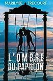 L'Ombre du papillon - Format Kindle - 9791026207443 - 3,99 €