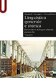 Linguistica generale e storica. Per studenti di lingue orientali e classiche (Vol. 2)