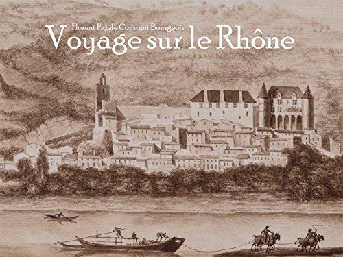Voyage Sur le Rhône