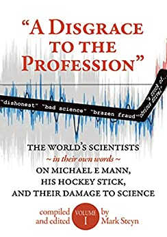 """""""A Disgrace to the Profession"""" by [Mark Steyn, Josh]"""