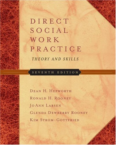 Direct Social Work Practice: Theory and Skills (with InfoTrac) (Available Titles CengageNOW)