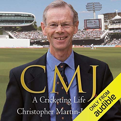 CMJ: A Cricketing Life audiobook cover art