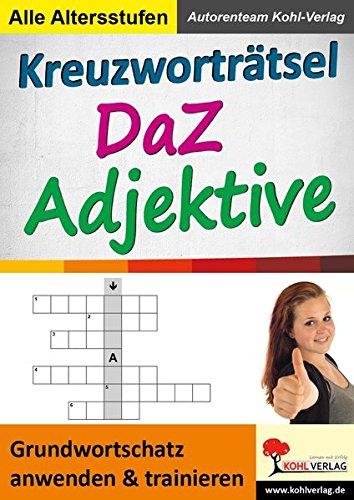 Kreuzworträtsel DaZ - Adjektive: Grundwortschatz anwenden und trainieren