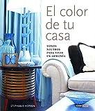 El color de tu casa: Tonos neutros para vivir en armonía (Ilustrados)