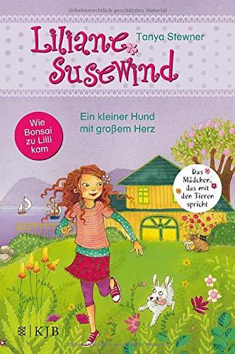 Liliane Susewind – Ein kleiner Hund mit großem Herz (Liliane Susewind ab 6, Band 7)