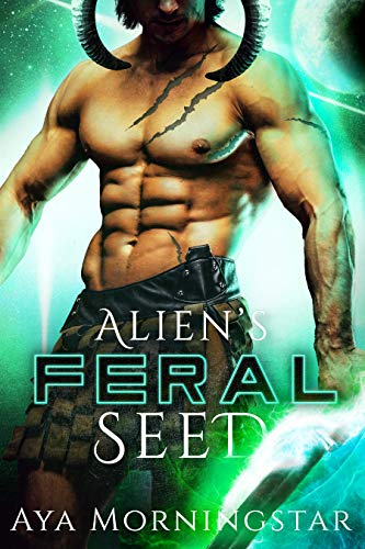 Alien's Feral Seed: A Scifi Alien Romance (Fated Mates of Apara Book 3) (English Edition)