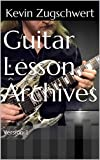 Guitar Lesson Archives : Version 1 (English Edition)