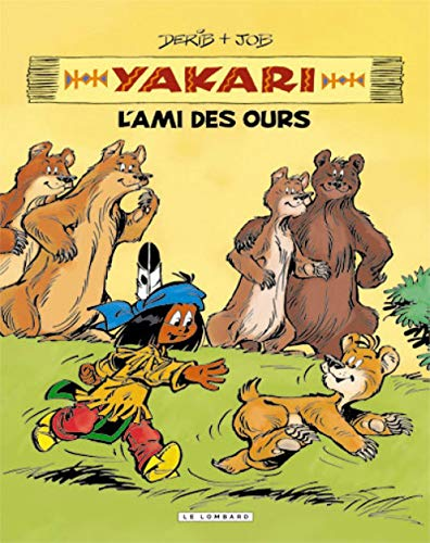 Intégrale Yakari, l'ami des animaux - tome 3 - YAKARI, L'AMI DES OURS