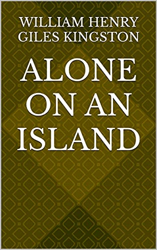 Alone on an Island (English Edition)