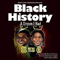 Black History: A Dream I Had