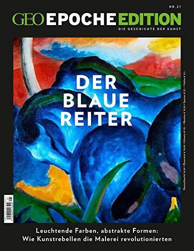 GEO Epoche Edition / GEO Epoche Edition 21/2020 - Der Blaue Reiter: Die Geschichte der Kunst