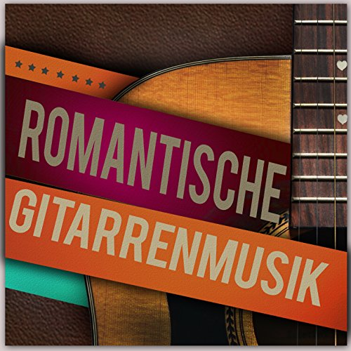 Romantische Gitarrenmusik