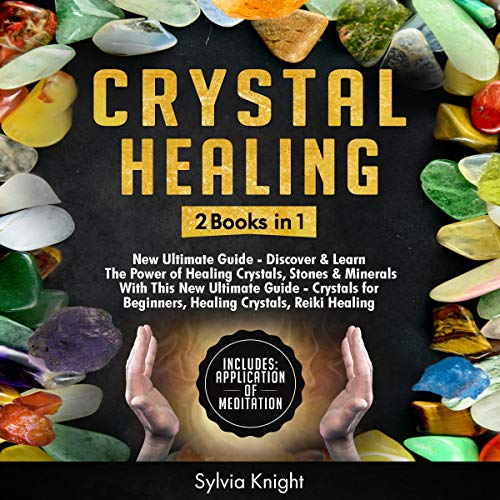 Crystal Healing: 2 Books in 1  By  cover art