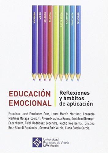 Educación emocional: Reflexiones y ámbitos de aplicación: 59 (Universidad Francisco de Vitoria)