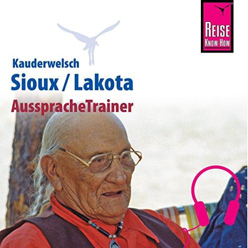 Sioux / Lakota (Reise Know-How Kauderwelsch AusspracheTrainer) Titelbild
