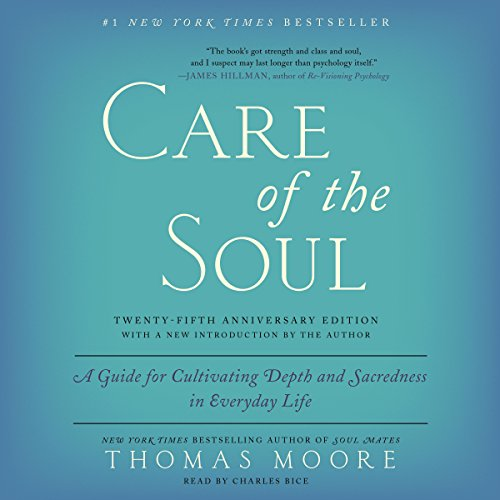 Care of the Soul, Twenty-Fifth Anniversary Ed audiobook cover art