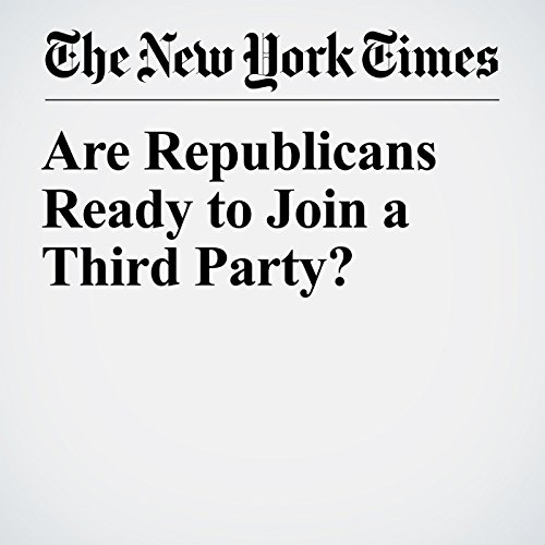 Are Republicans Ready to Join a Third Party? copertina