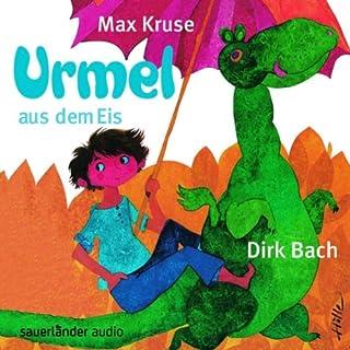 Urmel aus dem Eis                   Autor:                                                                                                                                 Max Kruse                               Sprecher:                                                                                                                                 Dirk Bach                      Spieldauer: 2 Std. und 30 Min.     62 Bewertungen     Gesamt 4,9