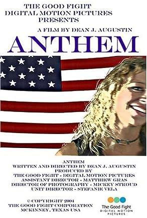 Anthem by Dean J. Augustin