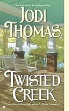 By Jodi Thomas Twisted Creek (English Language) [Mass Market Paperback]