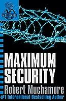 Maximum Security. Robert Muchamore (Cherub (Paperback))