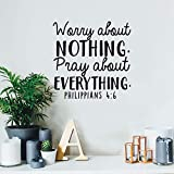Vinyl Wall Art Decal - Worry About Nothing Pray About Everything - 17' x 17' - Modern Inspirational Religious Bible Verse Quote for Home Bedroom Office Church Decoration Sticker (Black)
