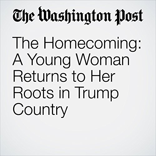 The Homecoming: A Young Woman Returns to Her Roots in Trump Country copertina