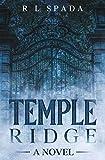 Temple Ridge: A Novel