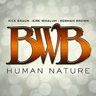 Human Nature by BWB (2013-08-03)