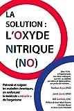 La solution - L'oxyde nitrique (NO)
