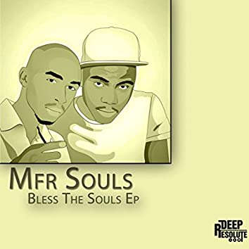 Bless The Souls EP