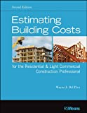 Estimating Building Costs for the Residential and Light Commercial Construction Professional (RSMeans Book 80)