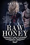 Raw Honey: Knights of Silence MC