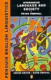 Introducing Language and Society (Penguin English Linguistics S.)