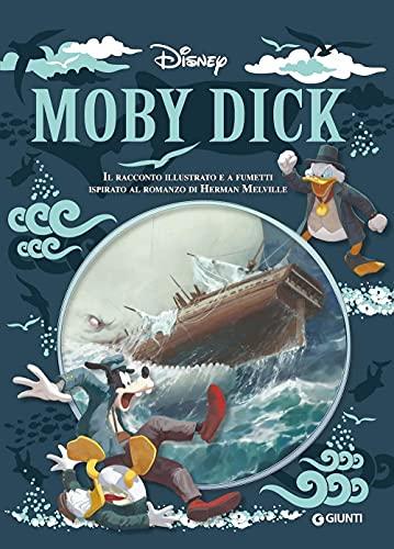 Moby Dick. Il racconto illustrato e a fumetti ispirato al romanzo di Herman Melville