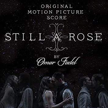 Still a Rose (Original Motion Picture Score)
