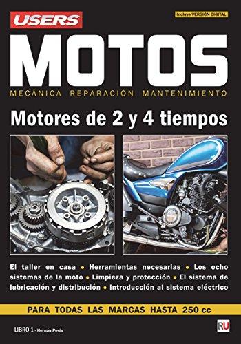 Motos - Motores de 2 y 4 tiempos: Mecánica - Reparación -...