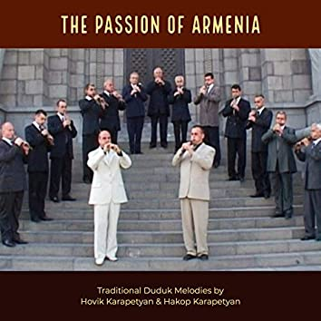 The Passion of Armenia: Traditional Duduk Melodies