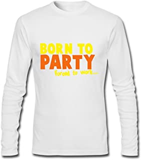 born to party forced to work t shirt