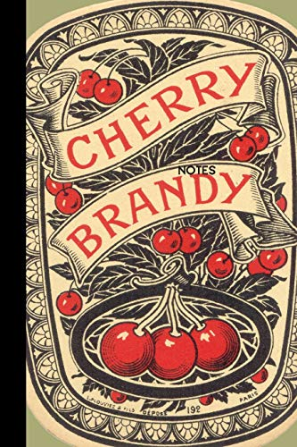 Notes Cherry Brandy: small lined Vintage...