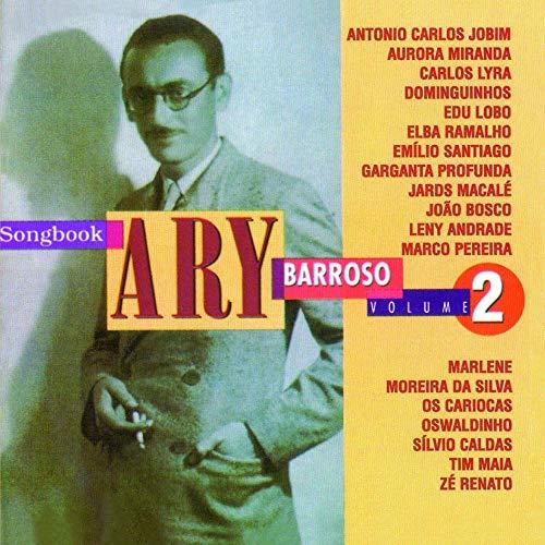 Ary Barroso - Songbook Ary Barroso Volume 2 [CD]